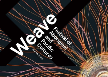 Weave: Festival of Aboriginal And Pacific Cultures