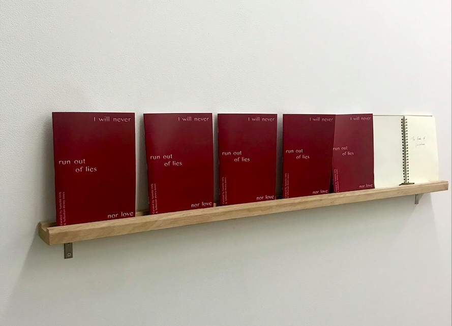 'I will never run out of lies nor love' at Bus Projects, 2019. Accompanying text for the exhibition catalogue, 'Between salita and aksyon' by June Miskell
